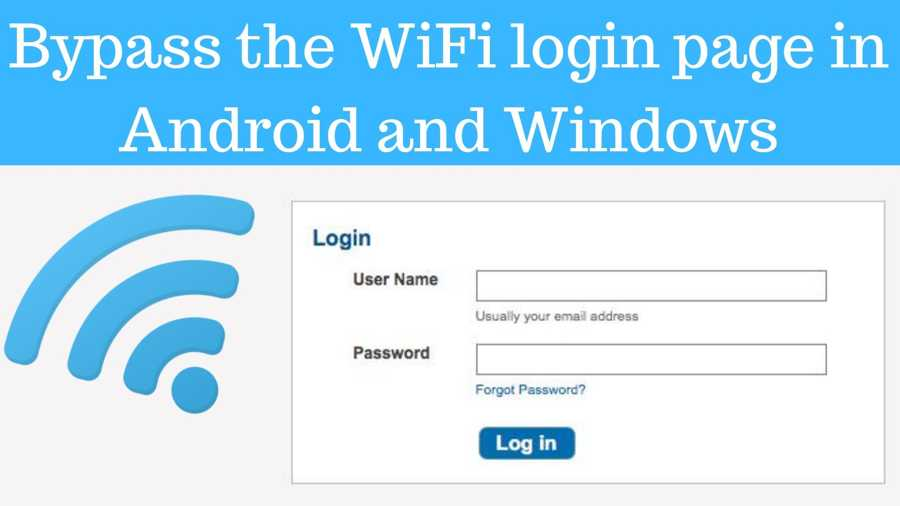 Bypass WiFi login page in Android & Windows