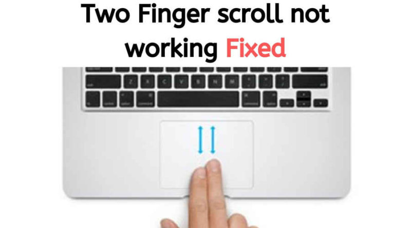 Two finger scroll gesture